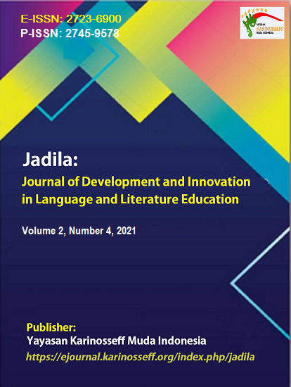 View Vol. 2 No. 4 (2021): Jadila: Journal of Development and Innovation in Language Literature Education