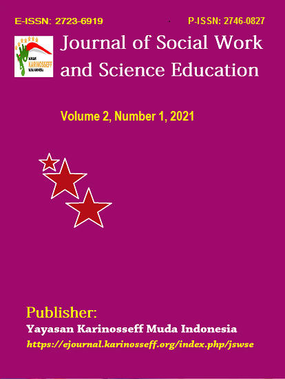 View Vol. 2 No. 1 (2021): Journal of Social Work and Science Education